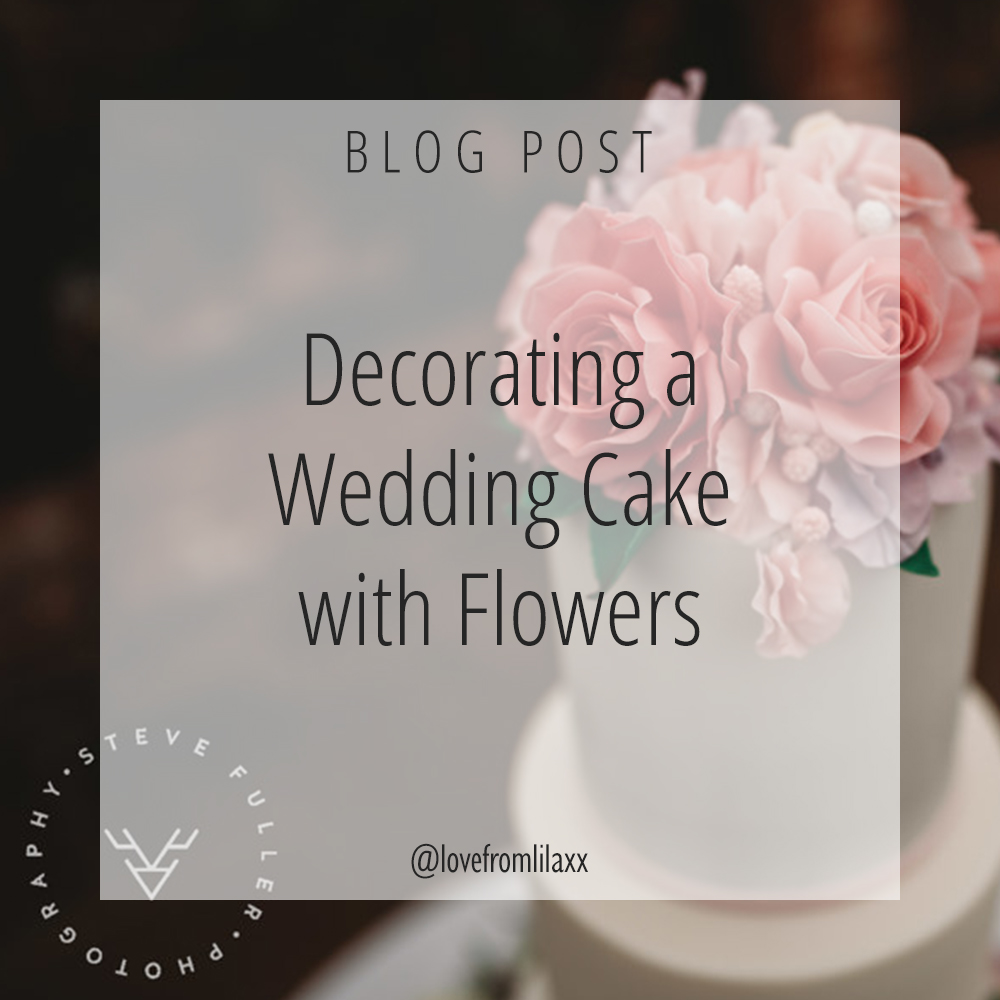 Ideas for a Wedding Cake with Flowers - Northbrook Park, Farnham, Surrey - Love from Lila